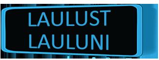 LAULUST-LAULUNI